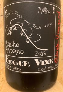 Rogue Vine - Los Amigos Macho Anciano 2015